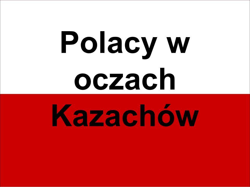 Polacy w oczach Kazachów