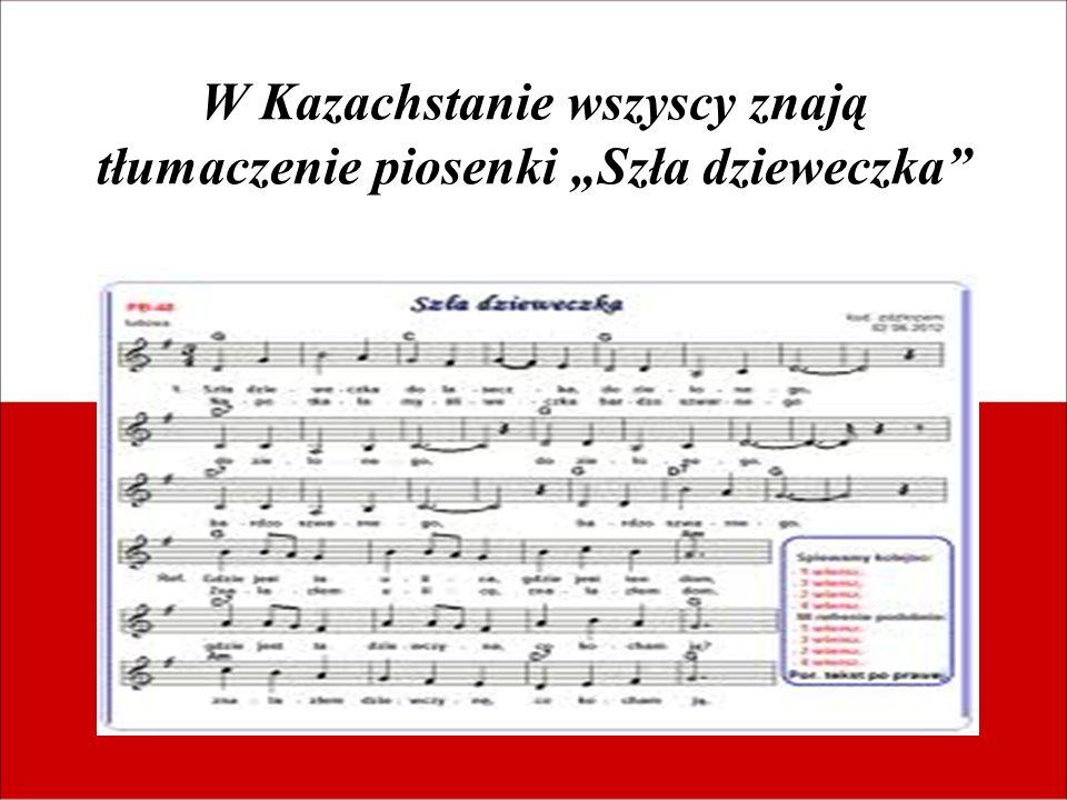 W Kazachstanie wszyscy znają tłumaczenie piosenki Szła dzieweczka