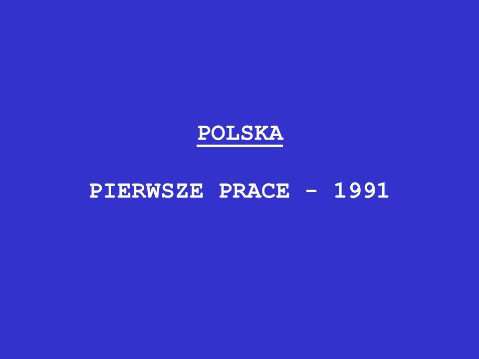 POLSKA PIERWSZE PRACE - 1991