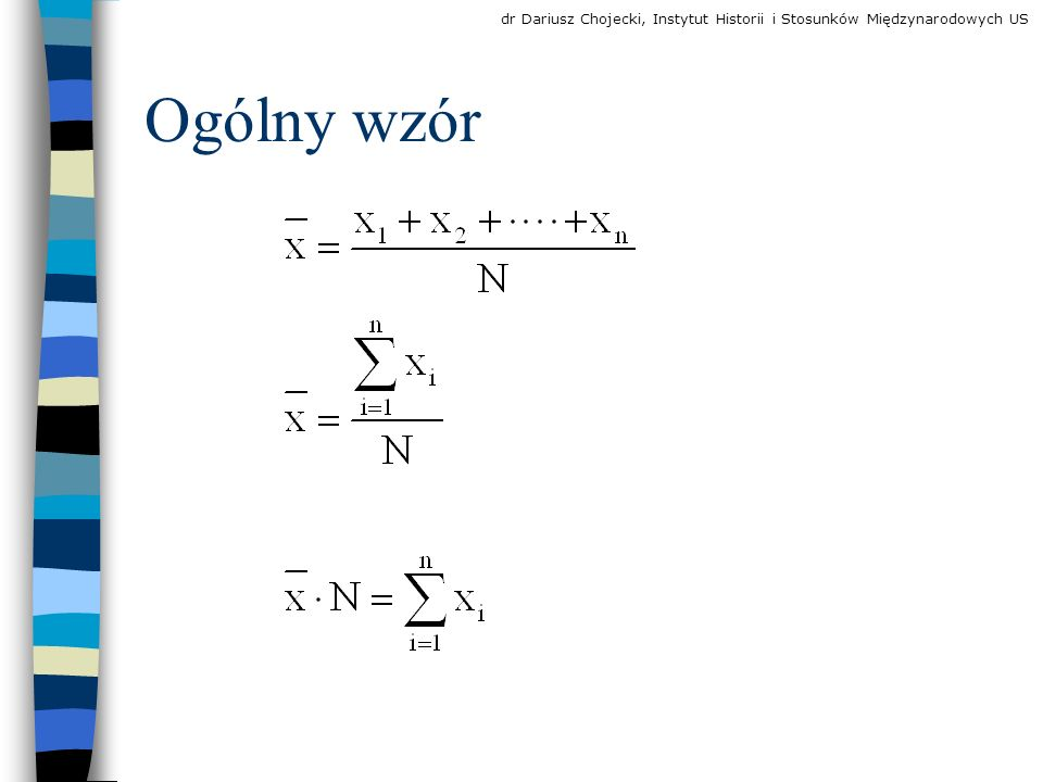 Średnia harmoniczna - formuła Czechosłowacja Polska Węgry [B8] 96,3 dr Dariusz Chojecki, Instytut Historii i Stosunków Międzynarodowych US