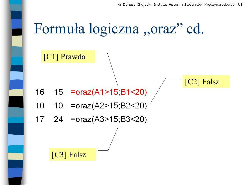 Formuła logiczna oraz cd.