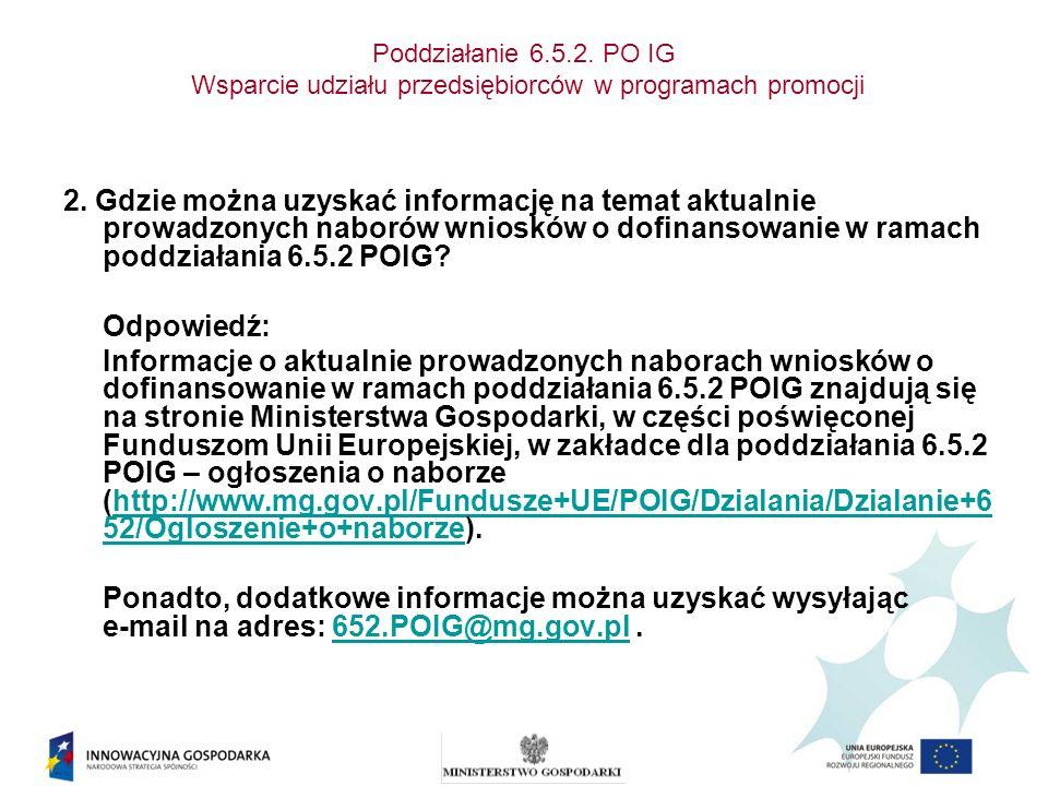 Poddziałanie 6.5.2. PO IG Wsparcie udziału przedsiębiorców w programach promocji 2.