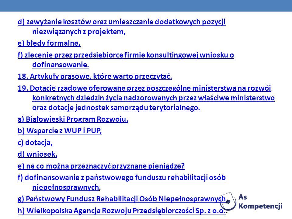NA CO SĄ PRZEZNACZONE PIENIĄDZE: Maszyny, Urządzenia, Oprogramowania, Zakup materiałów, http://www.linie-do-bulek.pl/