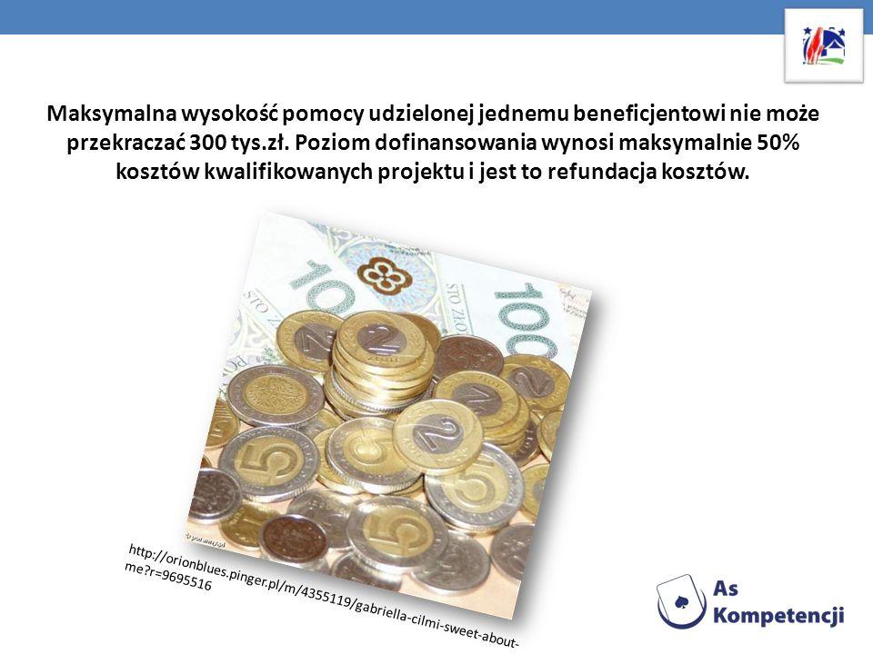 Maksymalna wysokość pomocy udzielonej jednemu beneficjentowi nie może przekraczać 300 tys.zł. Poziom dofinansowania wynosi maksymalnie 50% kosztów kwa