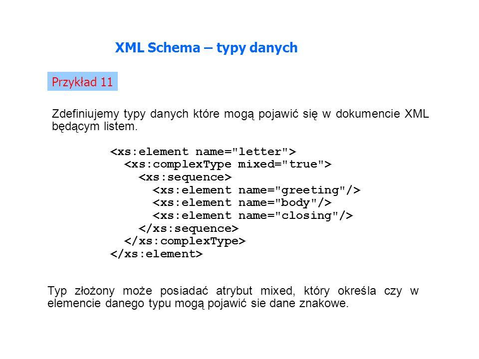 Zdefiniujemy typy danych które mogą pojawić się w dokumencie XML będącym listem.
