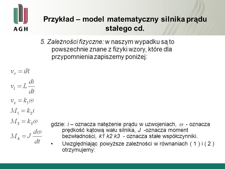 Przykład – model matematyczny silnika prądu stałego cd.