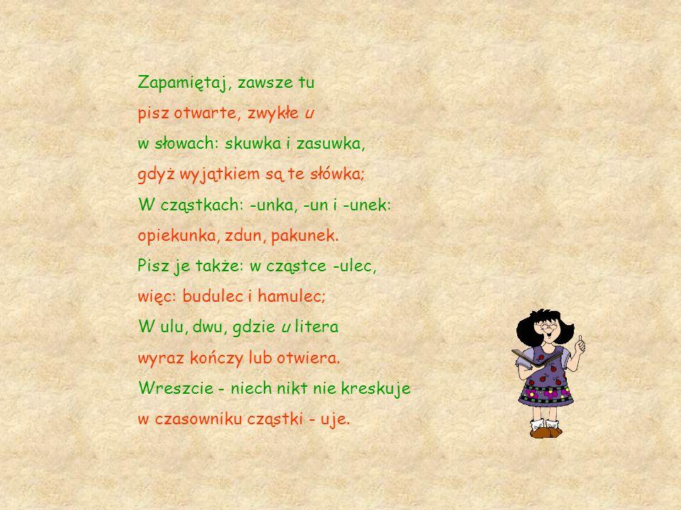 -ów, -ówka, -ówna Kraków Piotrków chłopców Nowakówna aptekarzówna pocztówka kryjówka