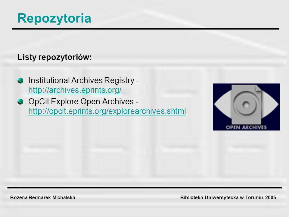 Bożena Bednarek-Michalska Biblioteka Uniwersytecka w Toruniu, 2005 Deklaracja Berlińska 2004 – jak lobbować za OA.