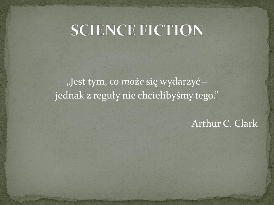 inaczej: fantastyka naukowa; opisuje wydarzenia umiejscowione w przyszłości (wobec czasów autora) i opiera się na hipotetycznym rozwoju nauki i techniki; najbardziej charakterystyczne motywy to umiejscowienie akcji w innych galaktykach, zamknięcie jej na pokładzie statku kosmicznego, wędrówka w czasie, kontakt z obcą cywilizacją; bywa także(rzadko), że spora część akcji toczy się w przeszłości.