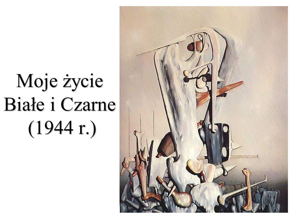 Moje życie Białe i Czarne (1944 r.)