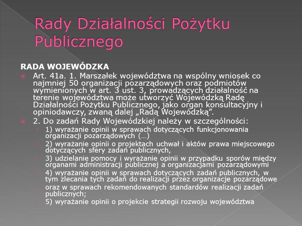 RADA WOJEWÓDZKA Art. 41a. 1.
