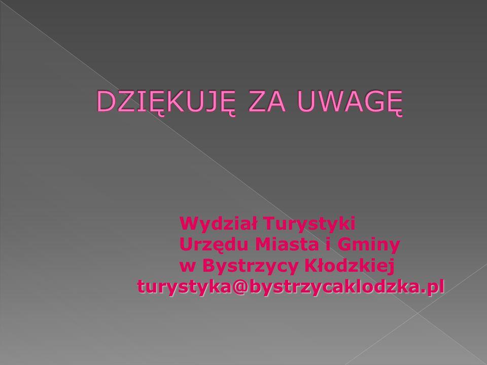 Wydział Turystyki Urzędu Miasta i Gminy w Bystrzycy Kłodzkiej turystyka@bystrzycaklodzka.pl turystyka@bystrzycaklodzka.pl