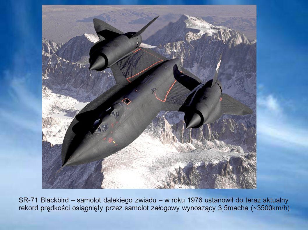SR-71 Blackbird – samolot dalekiego zwiadu – w roku 1976 ustanowił do teraz aktualny rekord prędkości osiągnięty przez samolot załogowy wynoszący 3,5m