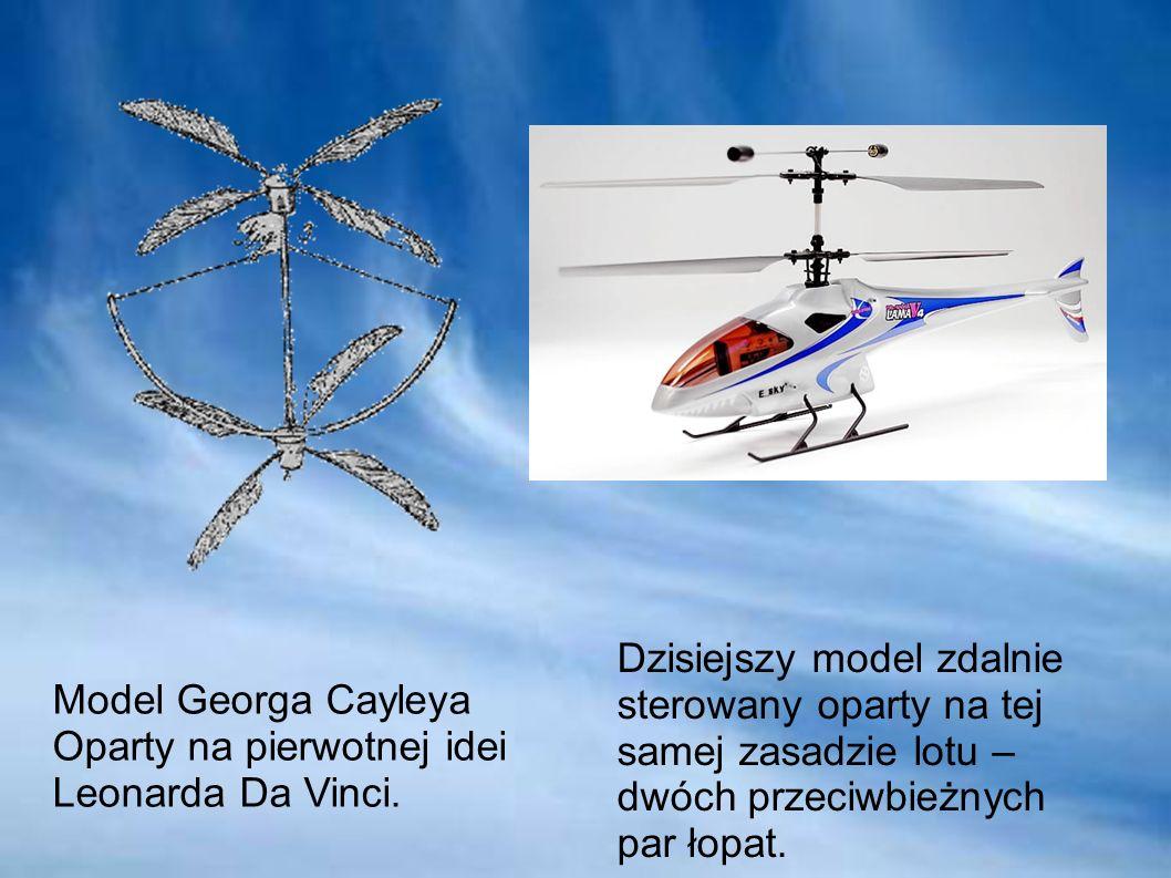 Model Georga Cayleya Oparty na pierwotnej idei Leonarda Da Vinci. Dzisiejszy model zdalnie sterowany oparty na tej samej zasadzie lotu – dwóch przeciw