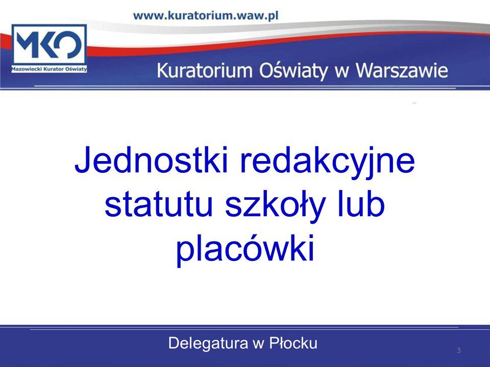 Jednostki redakcyjne statutu szkoły lub placówki 3