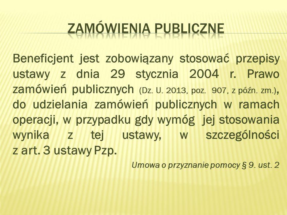 Beneficjent jest zobowiązany stosować przepisy ustawy z dnia 29 stycznia 2004 r.