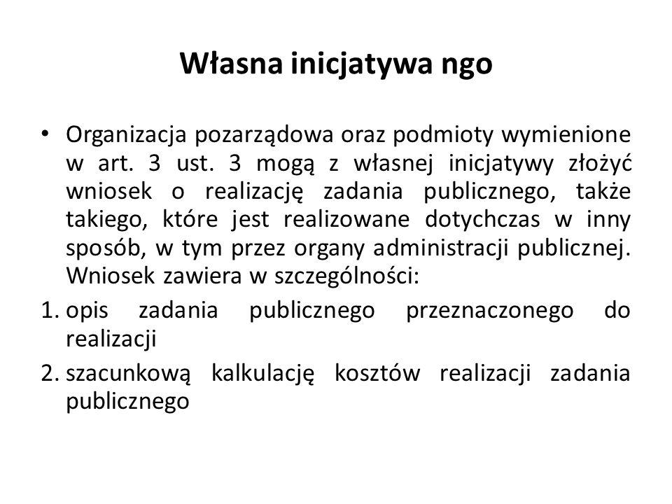Organ rozpatruje celowość realizacji zadania publicznego przez organizacje pozarządowe oraz podmioty wymienione w art.