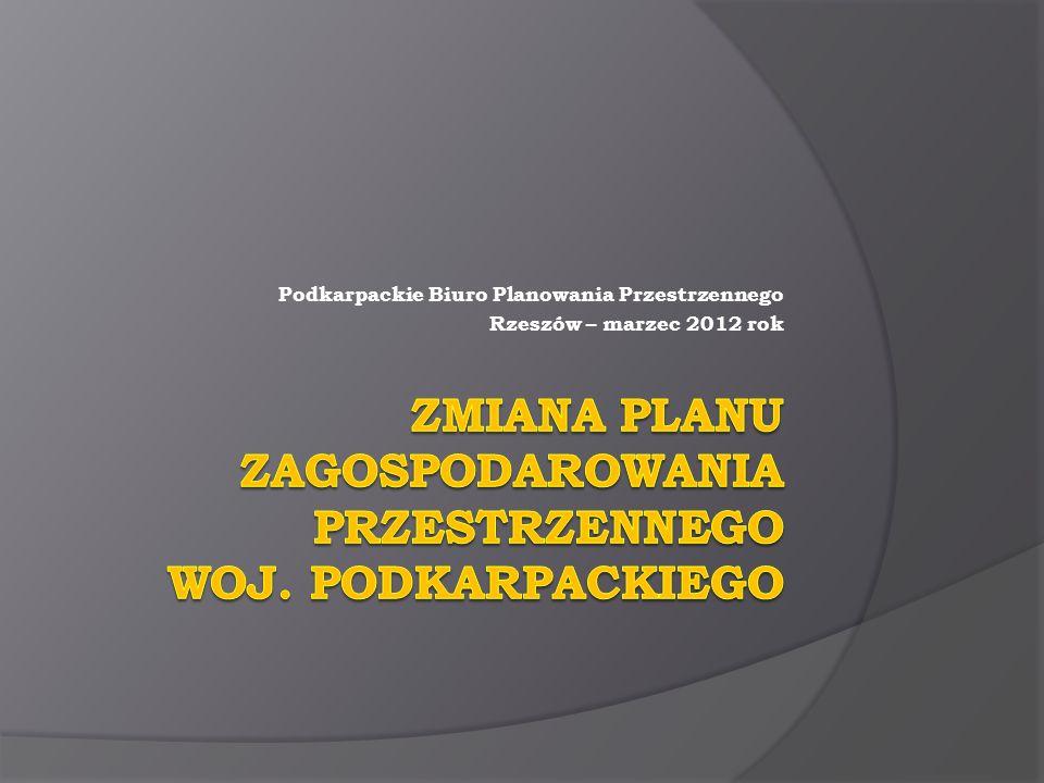 Podkarpackie Biuro Planowania Przestrzennego Rzeszów – marzec 2012 rok