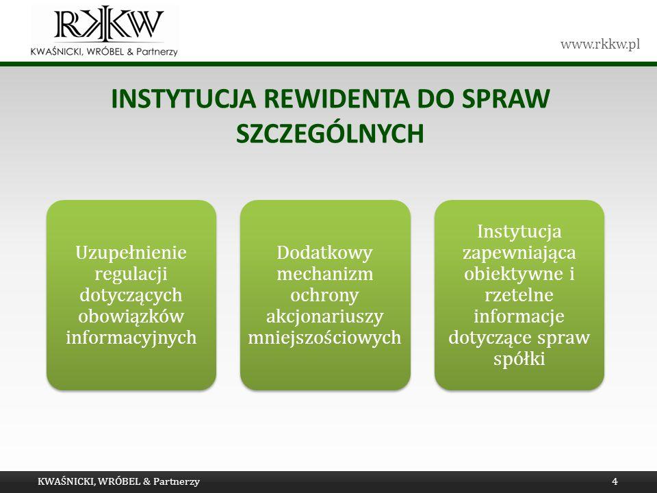 www.rkkw.pl INSTYTUCJA REWIDENTA DO SPRAW SZCZEGÓLNYCH KWAŚNICKI, WRÓBEL & Partnerzy4
