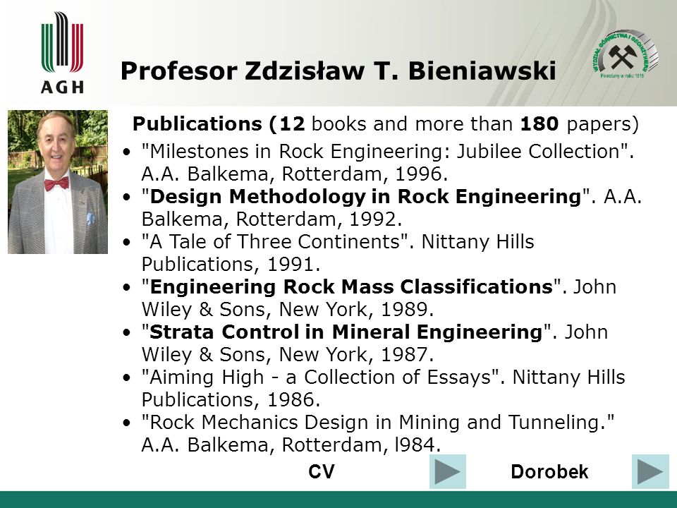 CVDorobek Publications (12 books and more than 180 papers) Milestones in Rock Engineering: Jubilee Collection .