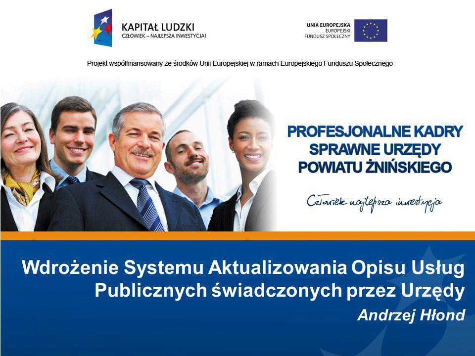 Wdrożenie Systemu Aktualizowania Opisu Usług Publicznych świadczonych przez Urzędy Andrzej Hłond