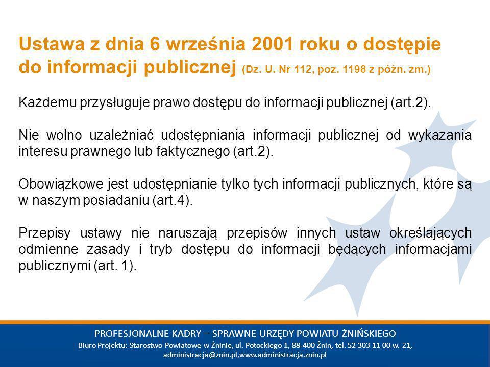 Wstaw tekst PROFESJONALNE KADRY – SPRAWNE URZĘDY POWIATU ŻNIŃSKIEGO Biuro Projektu: Starostwo Powiatowe w Żninie, ul. Potockiego 1, 88-400 Żnin, tel.