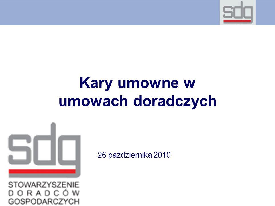 Kary umowne w umowach doradczych 26 października 2010