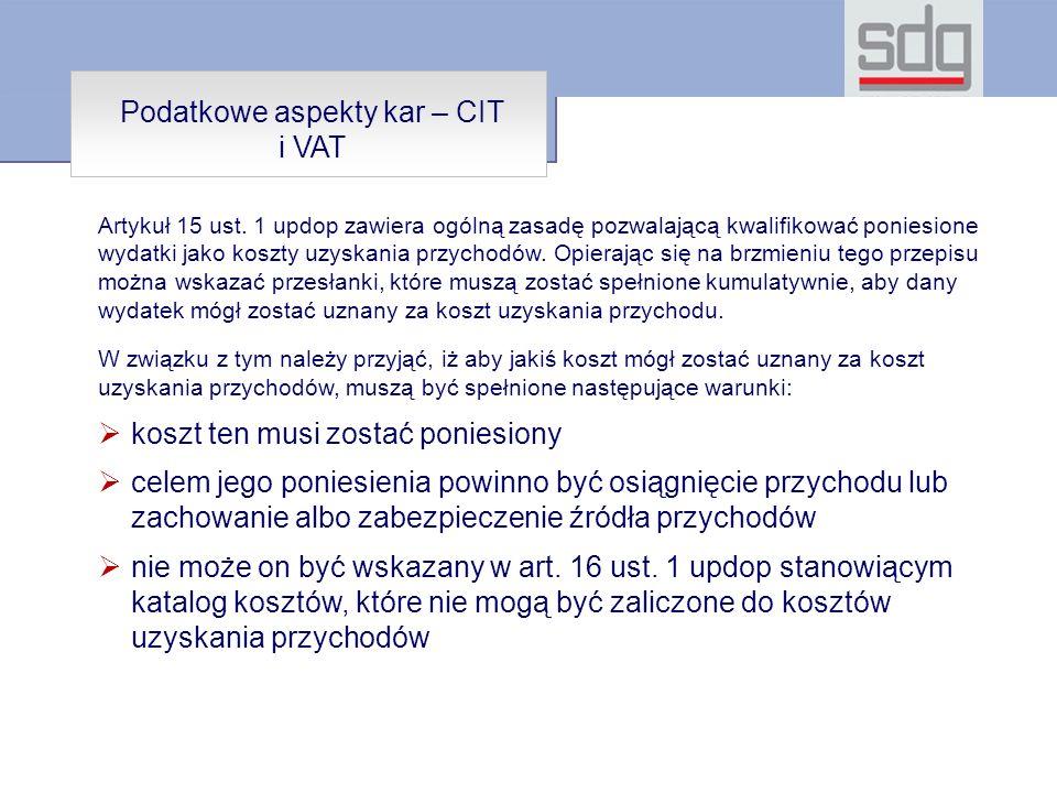 Podatkowe aspekty kar – CIT i VAT Artykuł 15 ust.
