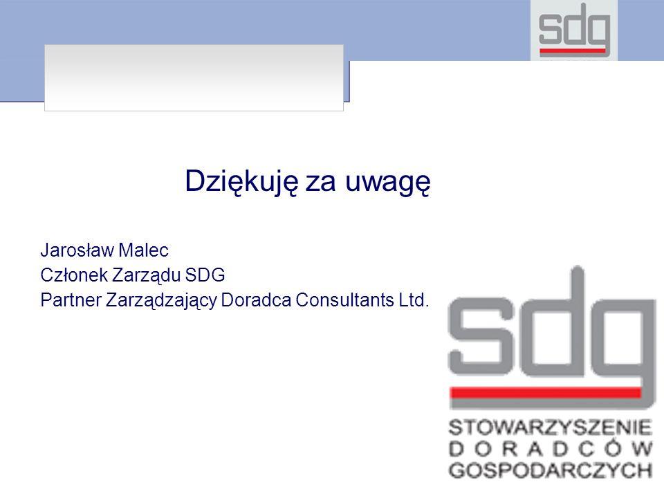 Dziękuję za uwagę Jarosław Malec Członek Zarządu SDG Partner Zarządzający Doradca Consultants Ltd.