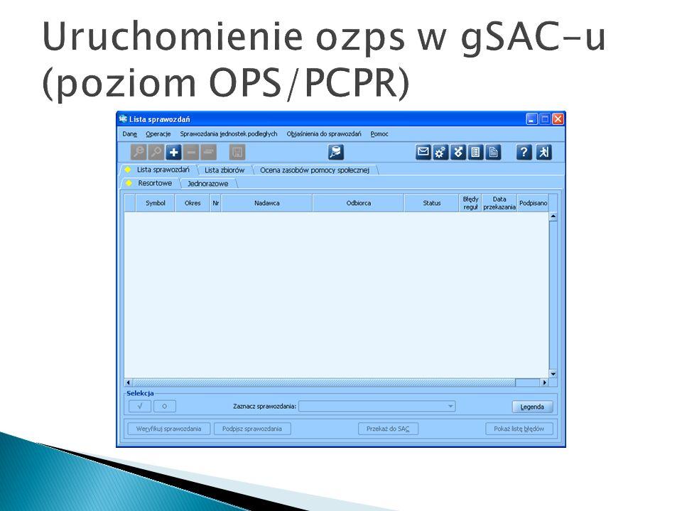 Uruchomienie ozps w gSAC-u (poziom OPS/PCPR)