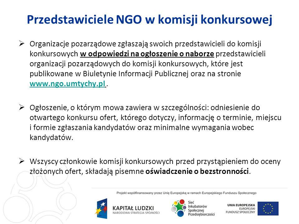 Przedstawiciele NGO w komisji konkursowej Organizacje pozarządowe zgłaszają swoich przedstawicieli do komisji konkursowych w odpowiedzi na ogłoszenie o naborze przedstawicieli organizacji pozarządowych do komisji konkursowych, które jest publikowane w Biuletynie Informacji Publicznej oraz na stronie www.ngo.umtychy.pl.