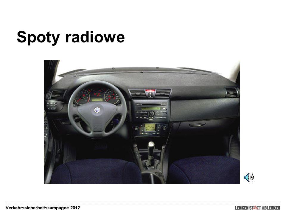 Spoty radiowe Verkehrssicherheitskampagne 2012