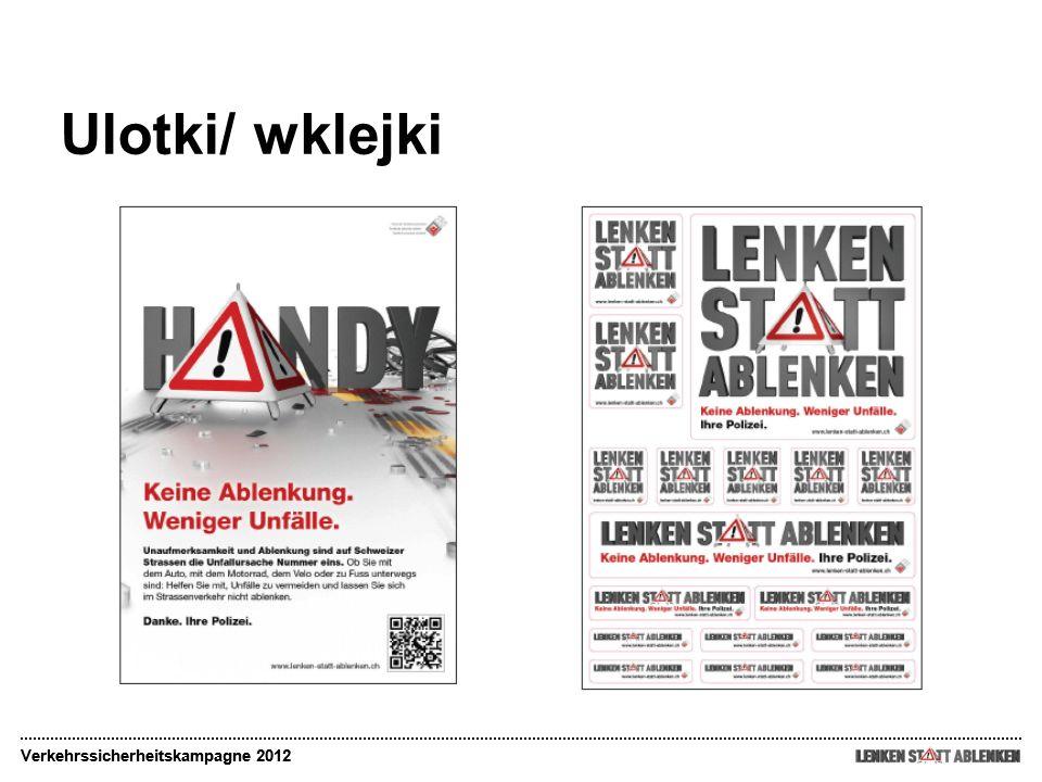 Ulotki/ wklejki Verkehrssicherheitskampagne 2012