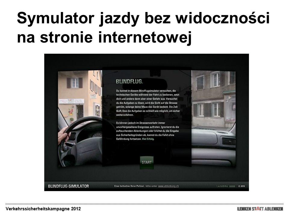 Symulator jazdy bez widoczności na stronie internetowej Verkehrssicherheitskampagne 2012