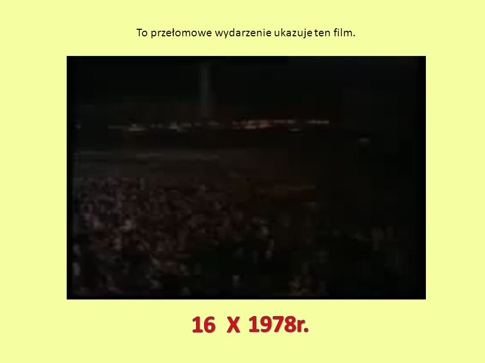 To przełomowe wydarzenie ukazuje ten film.