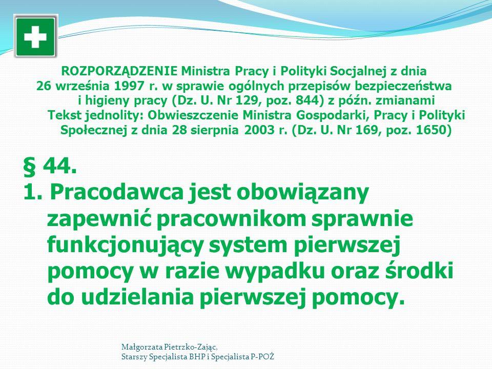 ROZPORZĄDZENIE Ministra Pracy i Polityki Socjalnej z dnia 26 września 1997 r. w sprawie ogólnych przepisów bezpieczeństwa i higieny pracy (Dz. U. Nr 1