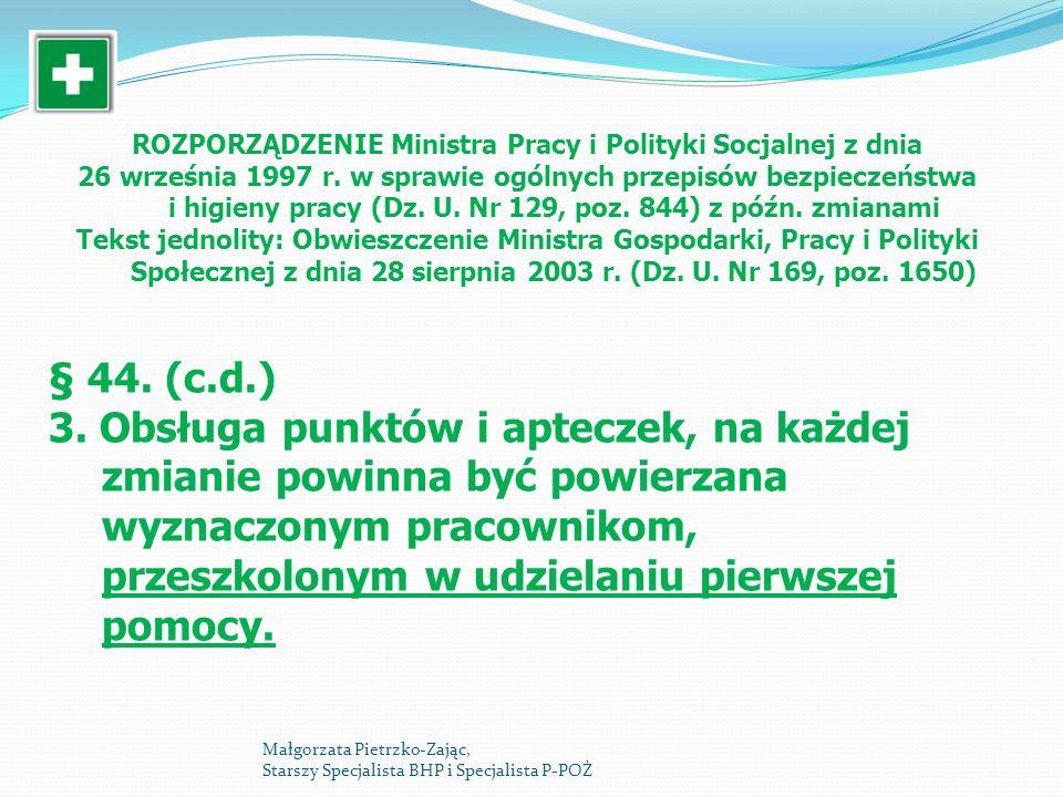 ROZPORZĄDZENIE Ministra Pracy i Polityki Socjalnej ROZPORZĄDZENIE Ministra Pracy i Polityki Socjalnej z dnia 26 września 1997 r. w sprawie ogólnych pr