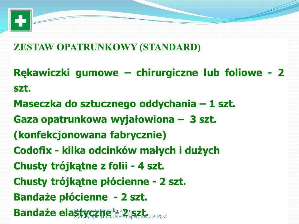 ZESTAW OPATRUNKOWY (STANDARD) Rękawiczki gumowe – chirurgiczne lub foliowe - 2 szt.