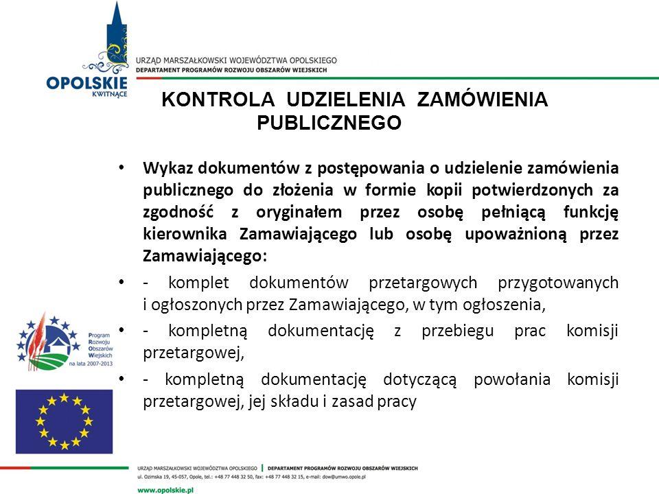 KONTROLA UDZIELENIA ZAMÓWIENIA PUBLICZNEGO Wykaz dokumentów z postępowania o udzielenie zamówienia publicznego do złożenia w formie kopii potwierdzony