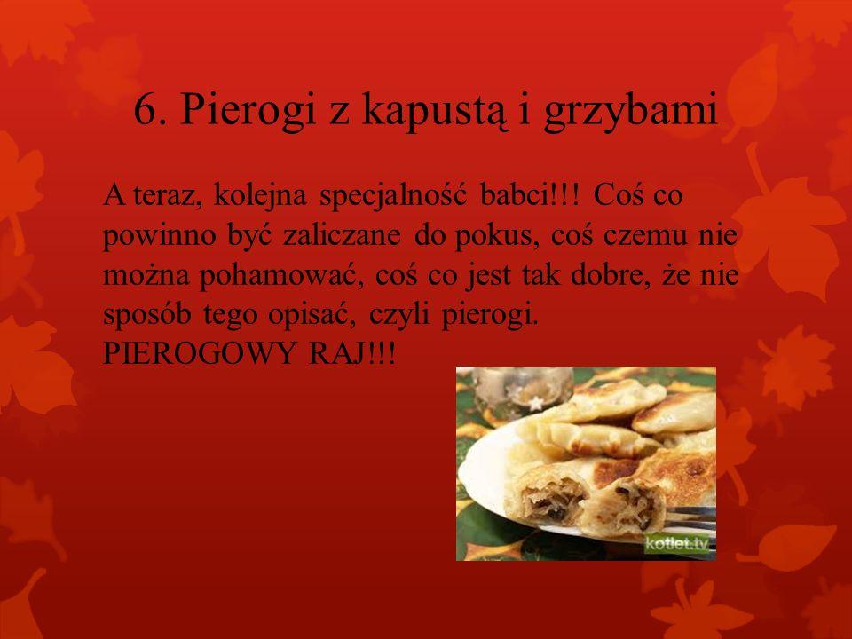 5. Ryba po grecku Ciocia ( siostra dziadka) przynosi również rybę po grecku. A ponieważ rybka lubi pływać, jest wręcz zatopiona w warzywach, co nadaje