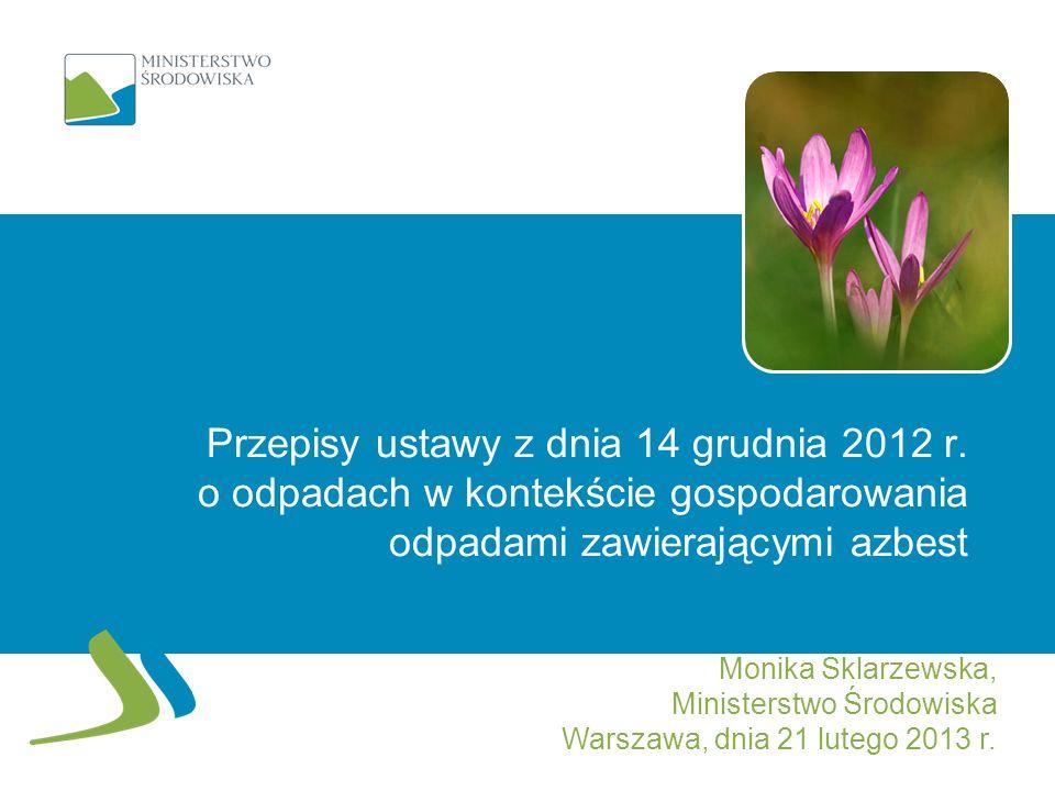 Przepisy ustawy z dnia 14 grudnia 2012 r.