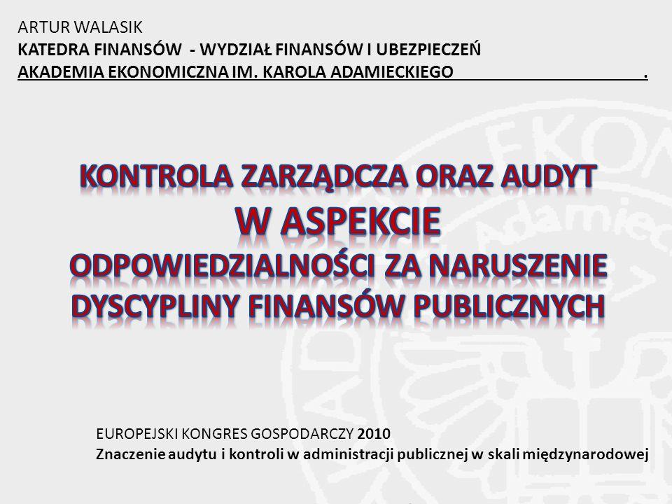 ARTUR WALASIK KATEDRA FINANSÓW - WYDZIAŁ FINANSÓW I UBEZPIECZEŃ AKADEMIA EKONOMICZNA IM.