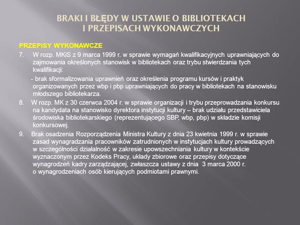 PRZEPISY WYKONAWCZE 7. W rozp. MKiS z 9 marca 1999 r.