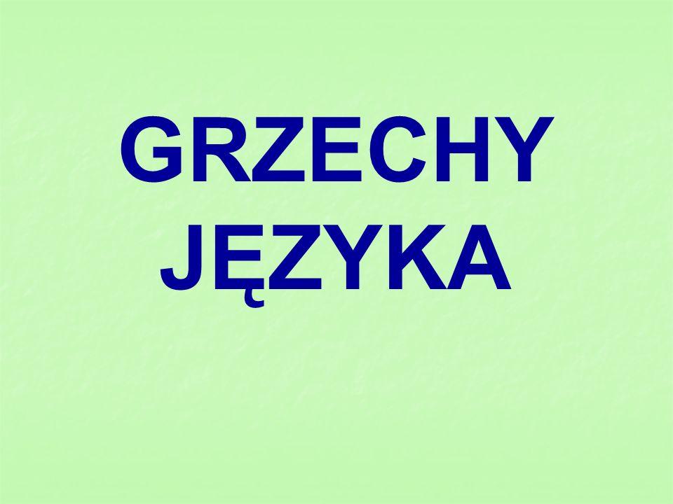 GRZECHY JĘZYKA