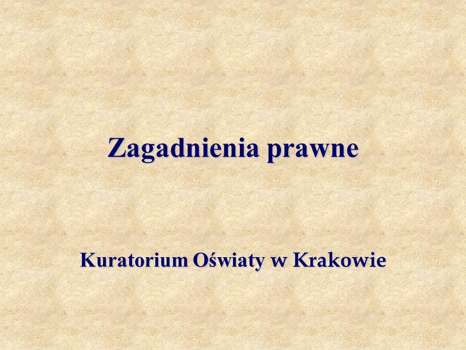 Zagadnienia prawne Kuratorium Oświaty w Krakowie