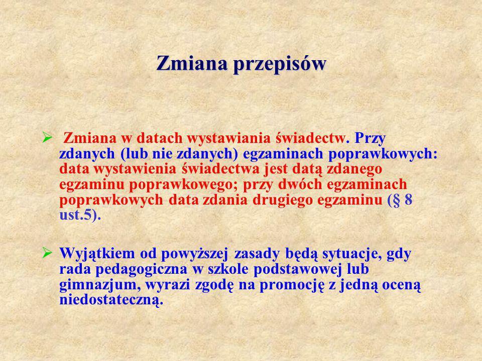 Zmiana przepisów Rozporządzenie Ministra Edukacji Narodowej z dnia 18 kwietnia 2008 r.