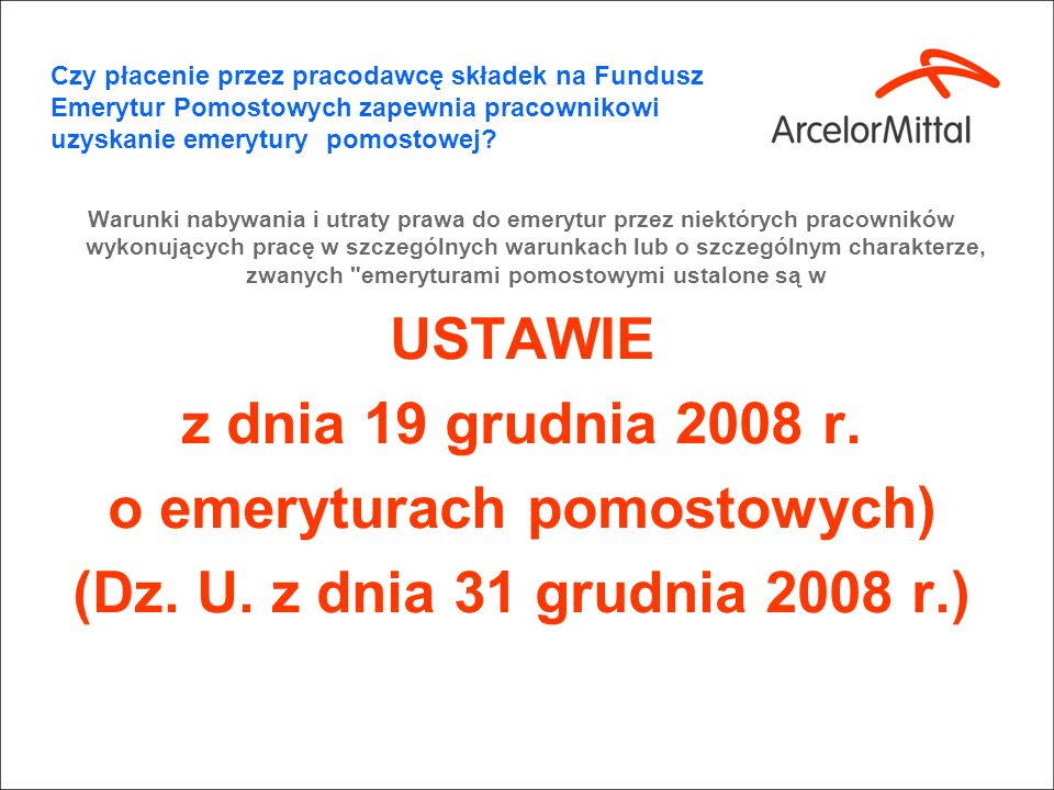 Czy płacenie przez pracodawcę składek na Fundusz Emerytur Pomostowych zapewnia pracownikowi uzyskanie emerytury pomostowej? kwiecień 2010