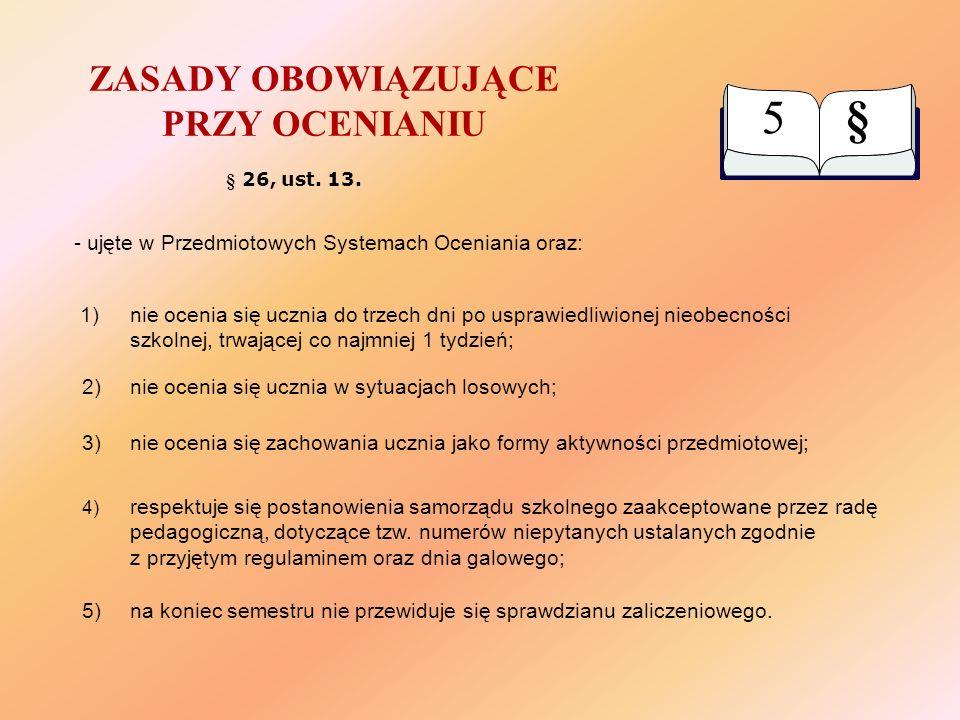 TRYB USTALANIA OCENY KLASYFIKACYJNEJ Z ZAJĘĆ EDUKACYJNYCH 1)§ 20 ust.