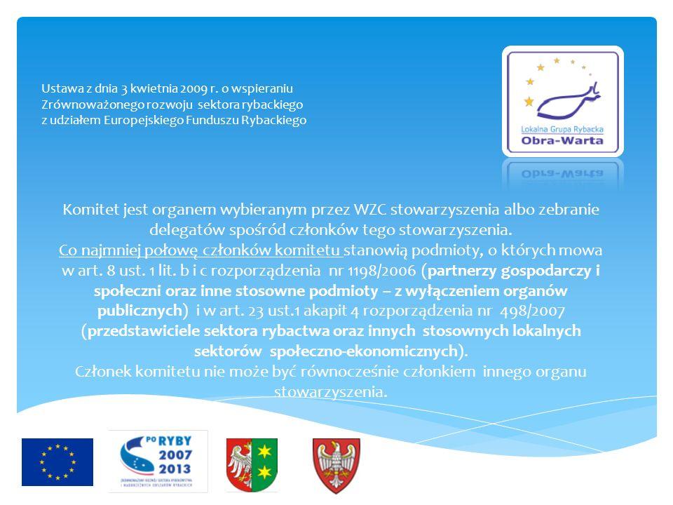 Komitet jest organem wybieranym przez WZC stowarzyszenia albo zebranie delegatów spośród członków tego stowarzyszenia.
