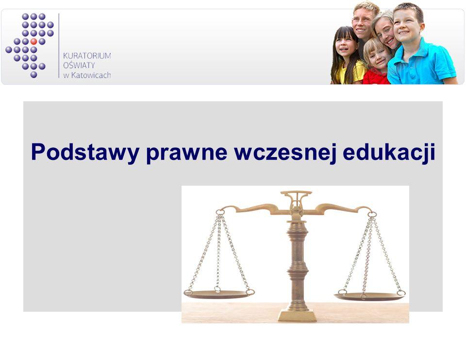 Podstawy prawne wczesnej edukacji